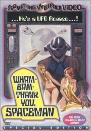 Wham Bam Thank You Spaceman