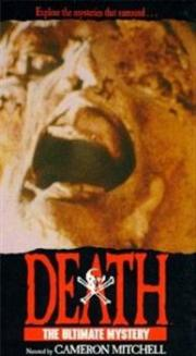 Death - The Ultimate Mystery