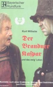 Der Brandner Kaspar und das ewig' Leben