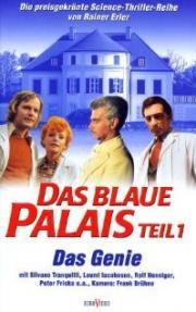 Das Blaue Palais - Das Genie