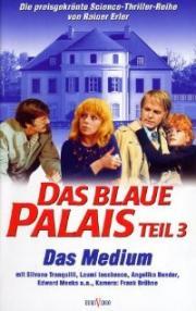 Das Blaue Palais - Das Medium