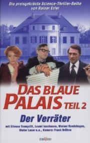 Das Blaue Palais - Der Verräter