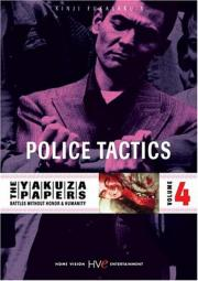 Battles Without Honor and Humanity - Police Tactics