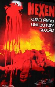 Alle Infos zu Hexen - Geschändet und zu Tode gequält