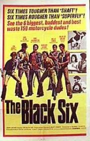 Alle Infos zu The Black Six