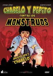 Chabelo y Pepito Contra Los Monstruos
