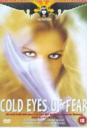 Occhi freddi della paura, Gli