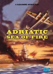 Flammen über der Adria