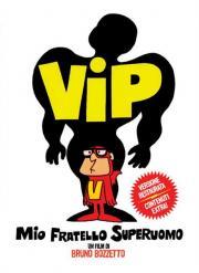 Alle Infos zu VIP - Mein Bruder der Supermann