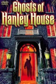 Alle Infos zu The Ghosts of Hanley House