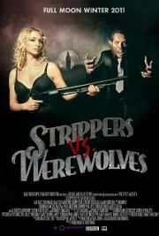 Alle Infos zu Strippers vs Werewolves