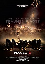 Alle Infos zu Project X - Die Party, von der du nicht mal zu träumen wagst