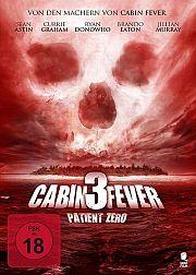 Alle Infos zu Cabin Fever 3 - Patient Zero