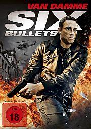 Alle Infos zu Six Bullets