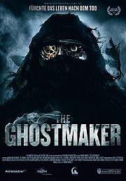 Alle Infos zu The Ghostmaker - Fürchte das Leben nach dem Tod