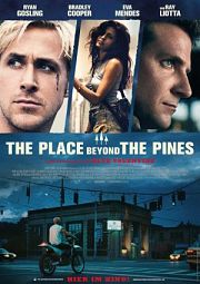Alle Infos zu The Place Beyond the Pines