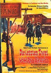 Die letzten Zwei vom Rio Bravo