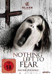 Alle Infos zu Nothing Left to Fear - Das Tor zur Hölle