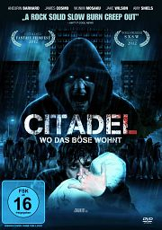 Alle Infos zu Citadel - Wo das Böse wohnt