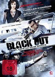 Black Out - Killer, Koks und wilde Bräute