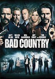Bad Country - Gewalt erzeugt Gegengewalt