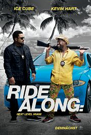 Alle Infos zu Ride Along 2 - Next Level Miami