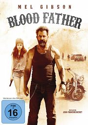 Alle Infos zu Blood Father