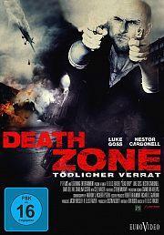 Alle Infos zu Death Zone - Tödlicher Verrat