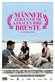 M�nner zeigen Filme & Frauen ihre Br�ste