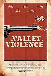 Alle Infos zu In a Valley of Violence