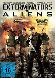 Exterminators vs. Aliens - Sie sind die letzte Hoffnung der Menschheit