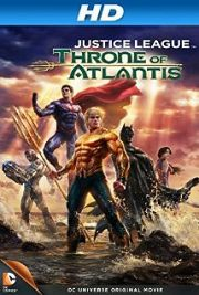 Alle Infos zu Justice League - Throne of Atlantis