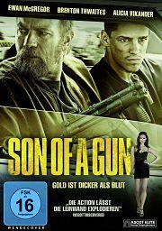 Alle Infos zu Son of a Gun - Jeder kriegt das was er verdient