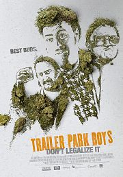 Trailer Park Boys - Don't Legalize It