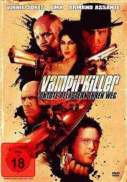 Vampirkiller - Untote pflastern ihren Weg