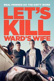 Alle Infos zu Let's Kill Ward's Wife