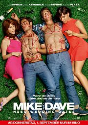 Alle Infos zu Mike and Dave Need Wedding Dates