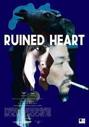 Ruined Heart - Another Lovestory Between a Criminal & a Whore
