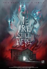 Alle Infos zu We Are Still Here - Haus des Grauens