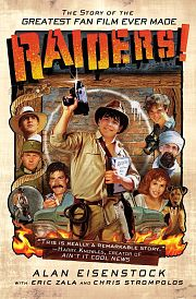 Raiders! - The Story of the Greatest Fan Film Ever Made