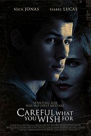 Alle Infos zu Careful What You Wish For