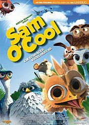 Alle Infos zu Sam O'Cool - Ein schräger Vogel hebt ab