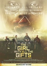 Alle Infos zu The Girl with All the Gifts