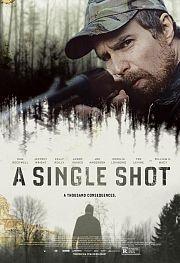 Alle Infos zu A Single Shot - Tödlicher Fehler
