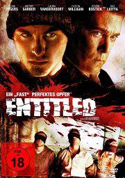 Alle Infos zu The Entitled - Ein fast perfektes Opfer