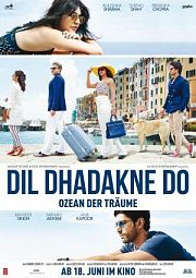 Alle Infos zu Dil Dhadakne Do - Ozean der Träume