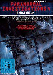Alle Infos zu Paranormal Investigations 4 - Sanatorium