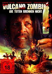 Volcano Zombies - Die Toten brennen nicht