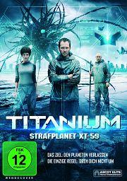 Alle Infos zu Titanium - Strafplanet XT-59