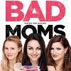 Bad Moms Kritik